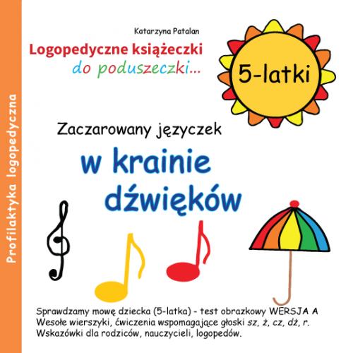 Książeczki logopedyczne - Zaczarowany języczek w krainie dźwięków