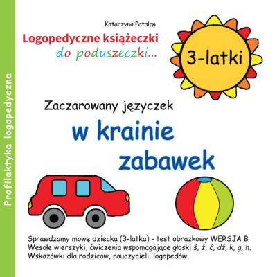 Książeczki logopedyczne - Zaczarowany języczek w krainie zabawek
