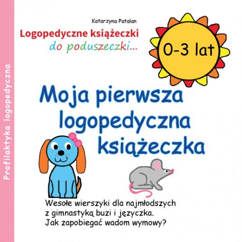 Profilaktyka logopedyczna, wierszyki dla najmłodszych